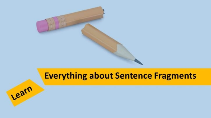 What is a sentence fragment?