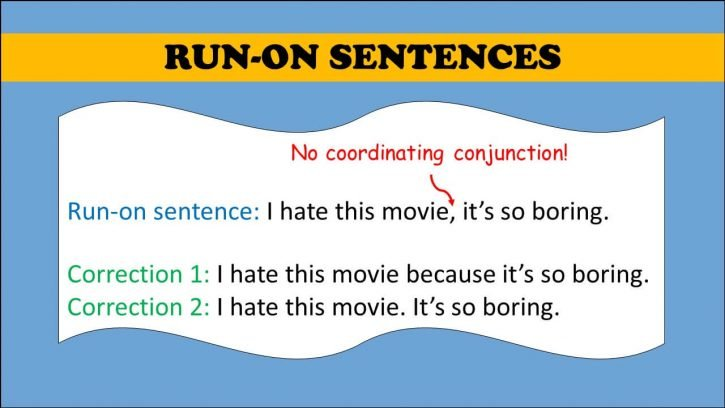 What are run-on sentences?